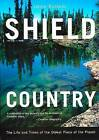 Shield Country: The Life and Times of the Oldest Piece of the Planet by Jamie Bastedo (Paperback / softback, 2002)