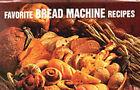 Favorite Bread Machine Recipes by Donna Rathmell German (Hardback, 1997)