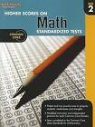 Higher Scores on Math Standardized Tests, Grade 2 by Steck-Vaughn (Paperback / softback, 2012)