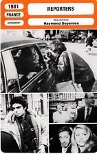 FICHE CINEMA : REPORTERS - Andress,Apestéguy,Darc,Coluche,Depardon 1981