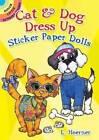 Cat & Dog Dress Up Sticker Paper Dolls by L. Hoerner (Paperback, 2015)