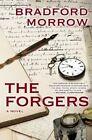 The Forgers by Bradford Morrow (Hardback, 2014)