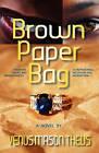 Brown Paper Bag by Venus Mason Theus (Paperback / softback, 2011)