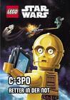 LEGO® Star Wars(TM) C3PO, Retter in der Not von Ace Landers (2015, Gebundene Ausgabe)