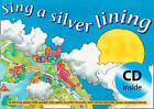 Sing a Silver Lining: Songs to Brighten Your Day by Jane Sebba (Mixed media product, 2002)