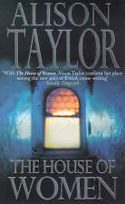 The House of Women, Taylor, Alison G., 0099272075, Very Good Book