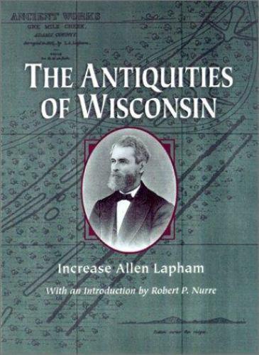 The Antiquities of Wisconsin