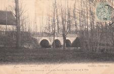 LA FERTE-LOUPIERE 8 le pont sur le vrin cliché botex éd toulot timbrée 1906