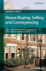 House Buying, Selling and Conveyancing by Joseph Bradshaw (Paperback, 2010)