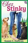 Chez Stinky by Susan C Daffron (Paperback / softback, 2013)
