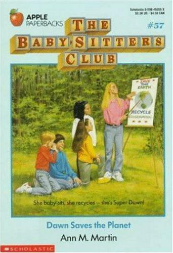 The Baby-Sitters Club: Dawn Saves the Planet No. 57 by Ann M. Martin (1992, Pape