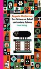 Das Schwarze Schaf und andere Fabeln von Augusto Monterroso (2011, Gebundene Ausgabe)