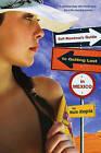 Sofi Mendoza's Guide to Getting Lost in Mexico by Malin Alegria (Paperback / softback, 2008)
