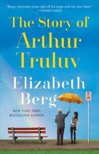 Story-of-Arthur-Truluv-Paperback-by-Berg-Elizabeth-Like-New-Used-Free-shi