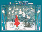The Story of the Snow Children by Sibylle von Olfers (Hardback, 2005)