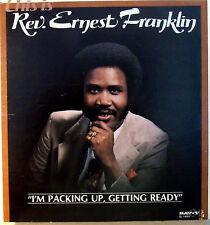 Rev. Ernest Franklin I'm Packing Up Getting Ready Gospel Music LP Album