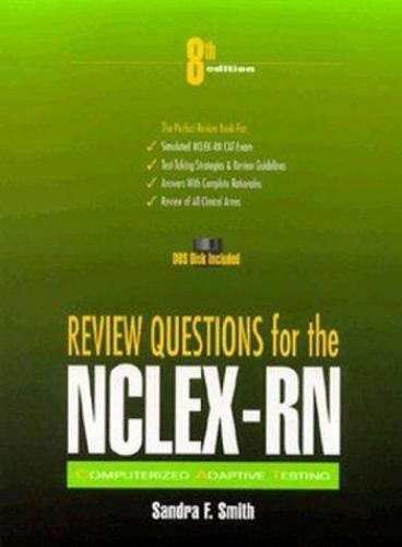 Review Questions for the NCLEX-RN CAT by Sandra Smith