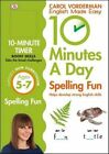 10 Minutes a Day Spelling Fun: Ages 5-7 by Carol Vorderman (Paperback, 2015)