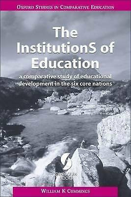 The InstitutionS of Education: A Comparative Study of Educational Development in