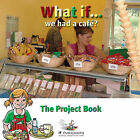What If We Had a Cafe? by Featherstone Education Ltd (CD-ROM, 2008)