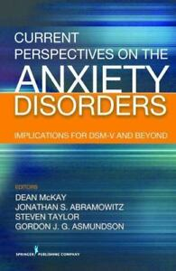 Current Perspectives on the Anxiety Disorders ...