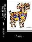 RAM Sheep Lined Journal by Laurel Marie Sobol (Paperback / softback, 2014)
