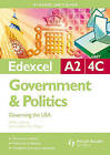 Edexcel A2 Government and Politics: Governing the USA: Unit 4C by William Storey (Paperback, 2009)