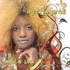Gotta Soul by Cynthia Jones (CD, Apr-2008, Universal Distribution)