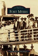 Images of America: Fort Myers, Florida