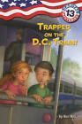 Trapped on the D.C. Train! by Ron Roy (Hardback, 2011)