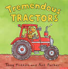Tremendous Tractors by Tony Mitton (Paperback, 2003)