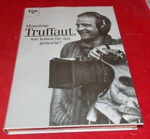Monsieur Truffaut, wie haben Sie das gemacht? -- vgs