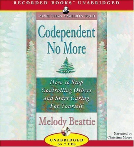 Codependent No More How To Stop Controlling Others And Start Caring For Yoursel - $8.47