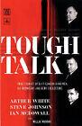 Tough Talk: True Stories of East London's Hardmen by Millie Murray, Steve Johnson, Arthur White, Ian McDowall (Paperback, 2000)