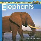 Welcome to the World of Elephants by Diane Swanson (Paperback / softback, 2010)