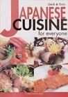 Japanese Cuisine for Everyone: Quick and Easy by Yukiko Moriyama (Paperback, 2002)