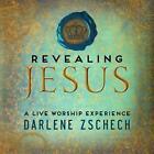 Revealing Jesus von Darlene Zschech (2013)