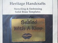 PAULA HALLINAN solid brass embossing stencil template -sealed with a kiss love