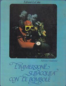 L-039-IMMERSIONE-SUBACQUEA-CON-LE-BOMBOLE-Adriano-Madonna-Edizioni-La-Cuba-1981