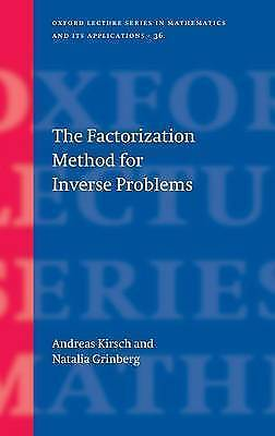 The Factorization Method for Inverse Problems (Oxford Lecture Series in Mathema