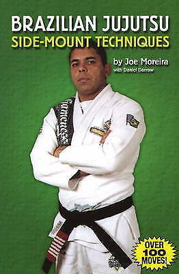 (Very Good)-Brazilian Jujutsu: Side-mount Techniques (Paperback)-Moreira, Joe-08