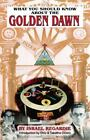 What You Should Know about the Golden Dawn by Israel Regardie (1993, Paperback, Revised)