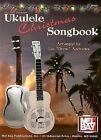 Ukulele Christmas Songbook by Mel Bay Publications (Paperback / softback, 2004)