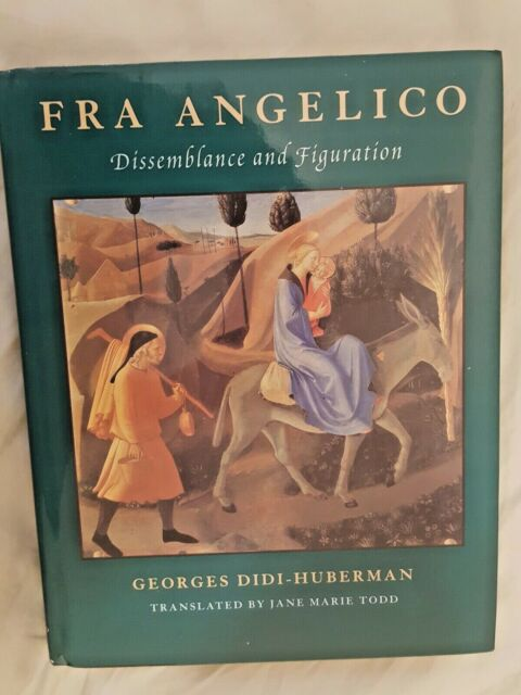 Fra Angelico: Dissemblance And figuration Georges DiDi-Huberman 978-0226148137