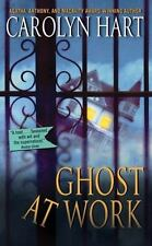 Bailey Ruth Raeburn: Ghost at Work 1 by Carolyn Hart (2009, Paperback)