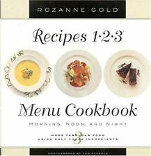 Recipes 1-2-3 Menu Cookbook: Morning, Noon, and Night: More Fabulous Food Using