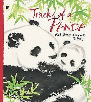 Tracks of a Panda (Nature Storybooks), Dowson, Nick, Good Book