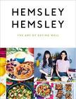 The Art of Eating Well von Jasmine Hemsley und Melissa Hemsley (2014, Gebundene Ausgabe)