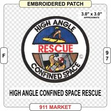 High Angle - Confined Space Rescue Patch SAR Search and & Fire Firefighter  F 97