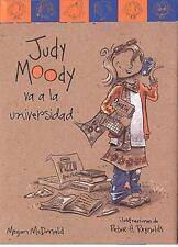 Judy Moody va a la universidad/ Judy Moody Goes to College (Judy Moody) (Spanis